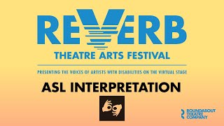 Reverb Theatre Arts Festival | ASL Interpretation