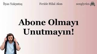 İlyas Yalçıntaş & Feride Hilal Akın -  Şehrin Yolu  Sözleri Video