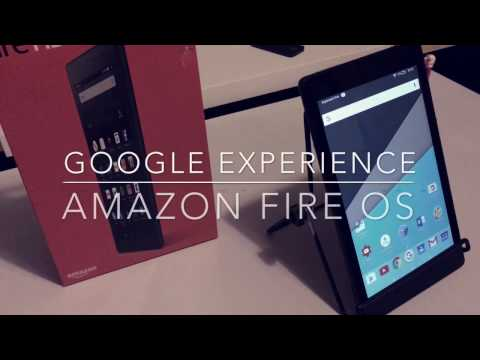 Google experience for Amazon Fire OS - Fire HD 8