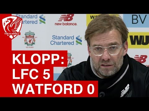 Liverpool 5-0 Watford | Jurgen Klopp Post Match Press Conference