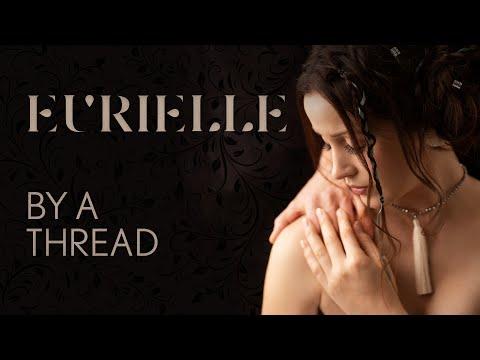 Eurielle – By A Thread