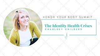 Identity Health Crises