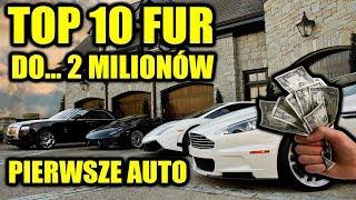 TOP 10 samochodów na pierwszą furę do 2 MILIONÓW złotych