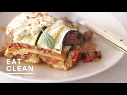 Noodle-Free Zucchini Ribbon Lasagna Eat Clean with Shira Bocar