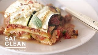 Noodle-free Zucchini Ribbon Lasagna - Eat Clean With Shira Bocar