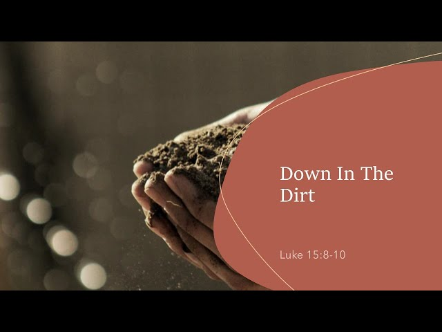 Down In The Dirt + Ecclesiastes 3 · 201025 · Pastor Jerome Pittman + Ross Kilfoyle