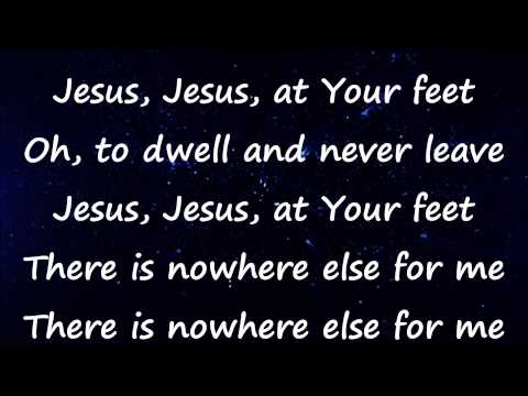 At Your Feet  Casting Crowns