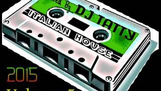 Dj Tatty Italian House 2015 Volume 5