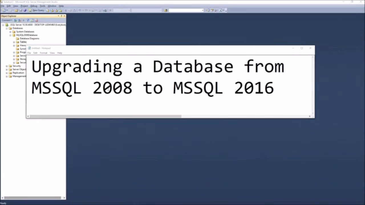 Upgrade a Database from Microsoft SQL 2008 to Microsoft SQL 2016