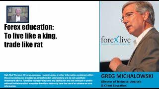 Forex Education: To live like a king, trade like a rat
