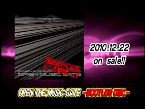 OPEN THE MUSIC GATE -BOOTLEG DISC- CM