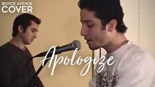 OneRepublic / Timbaland - Apologize (Boyce Avenue piano acoustic cover) on Apple & Spotify