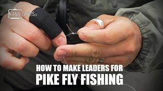 How to make leaders for Pike Fly Fishing | Kanalgratis.se