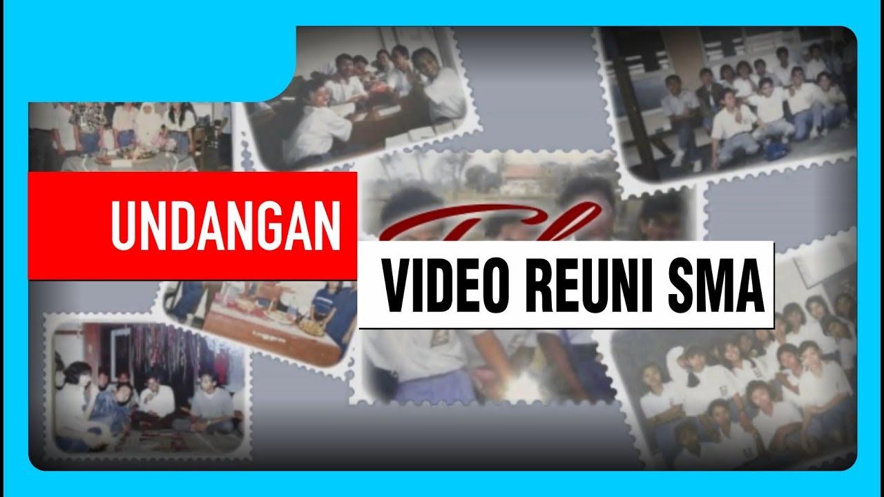 Buat Video Undangan Digital Reuni Sma Sekolah Silaturahim Halal