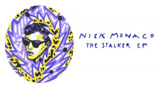 Nick Monaco - The Stalker (Tanner Ross