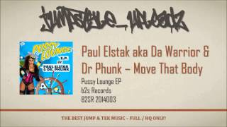 Paul Elstak aka Da Warrior & Dr Phunk - Move That Body