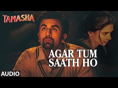 tum-saath-ho-lyrics-'tamasha'-full-song-arijit-singh