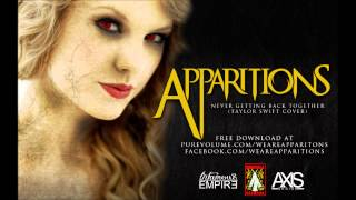 We Are Never Ever Getting Back Together - Screamo Cover (Taylor Swift) - Apparitions