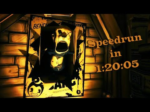 (World Record) Bendy And The Ink Machine Any% Speedrun In 1:20:05