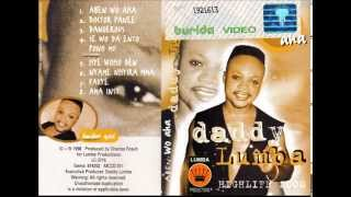 DADDY LUMBA (Aben Wo Aha - 1998)  B02- Nyame Nhyira Mma