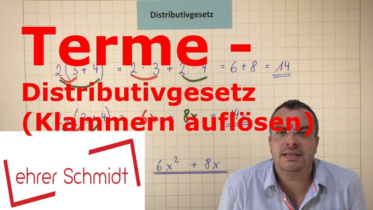 Terme - Distributivgesetz (Klammern auflösen) | Terme und ...