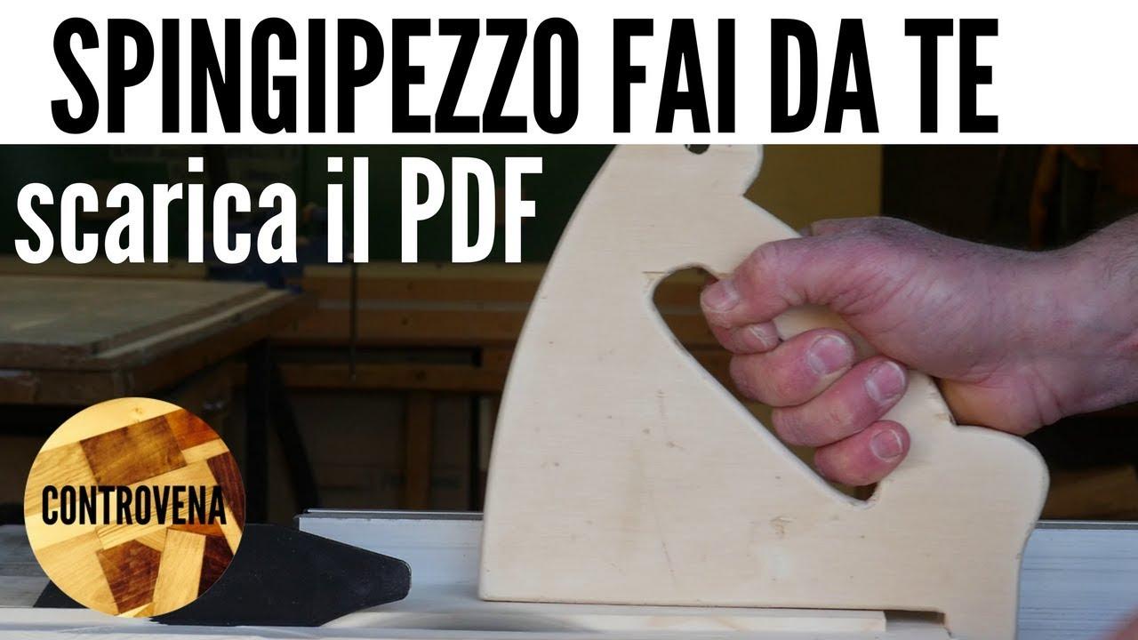 Lavorare Il Legno Pdf : Spingipezzo in legno fai da te progressi in lab youtube