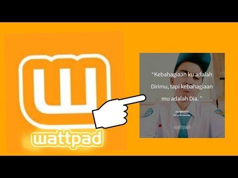 cara-edit-foto-kata-kata-di-wattpad