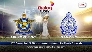 Air Froce v Navy SC - Dialog Rugby League 2016/17 - #Match 25