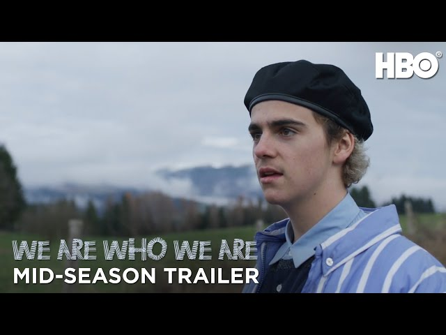 We Are Who We Are: Mid-Season Trailer | HBO