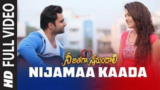 Full Video: Nijamaa Kaada | Telugu Nee Jathaga Nenundaali Movie | Sachin J, Nazia H | Jeet Gangulli