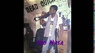 Kid Nasa - Dead Quickk (Stamma Gramma Diss) April 2013 | Follow @Youngnotnice