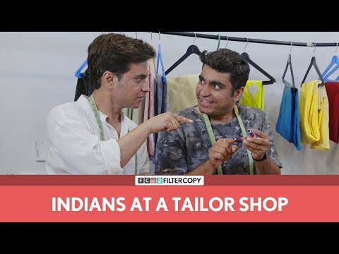 FilterCopy | Indians At A Tailor Shop | Ft. Viraj Ghelani
