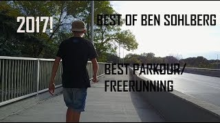 BEST OF 2017 PARKOUR | Ben Sohlberg|