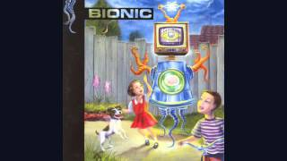 Bionic - Little Nixon