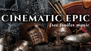 Cinematic Epic Music NO COPYRIGHT - Action Trailer Music Free / Background Music For Videos