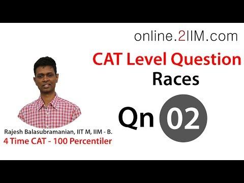 CAT Preparation - Races Question 02