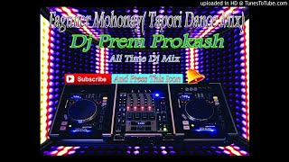 Faguner O Mohonay(Tapori Dance Mix) Dj Prem Prokash