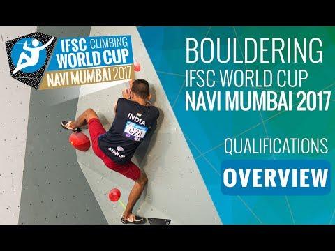 IFSC Climbing World Cup Navi Mumbai 2017 - Qualifications Overview