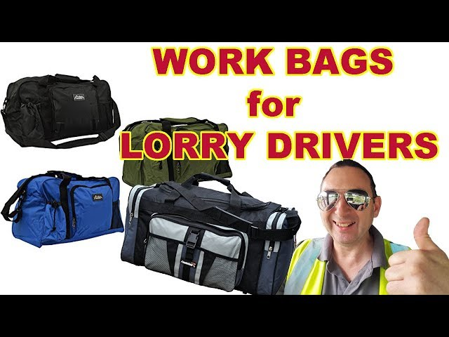 Work Bags for Lorry Drivers