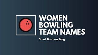 Funny Bowling Team Names