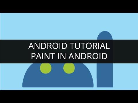 Android Tutorials Paint in Android (Part-6)   Edureka