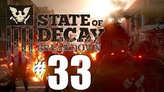 State of Decay Breakdown Gameplay Part 33: Save, Loot and Repeat