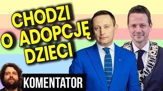 Cel to Adopcja Dzieci Przez LGBT - Wygadał się Rabiej v-ce Prezydent Warszawy - Analiza Komentator