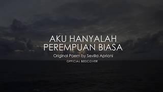 Download AKU HANYALAH PEREMPUAN BIASA | Puisi Bedcover