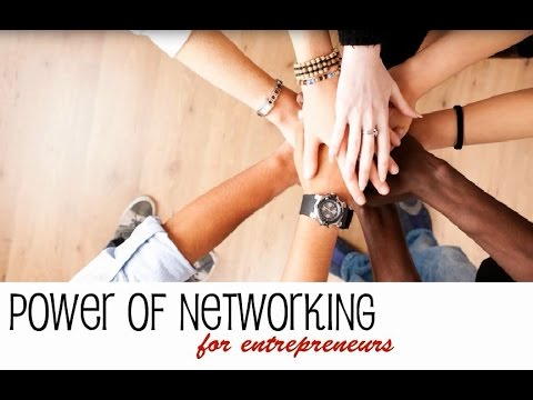 Power of Networking for Entrepreneurs