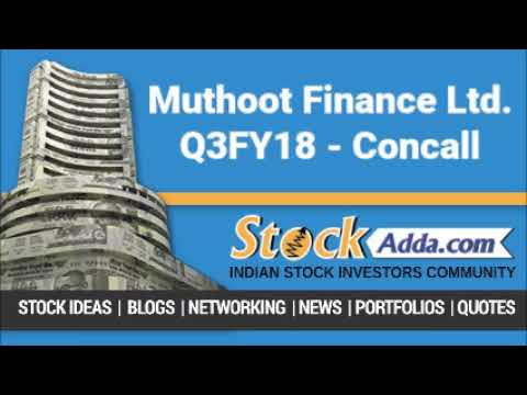 Muthoot Finance Ltd Investors Conference Call Q3FY18