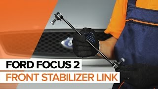 How to replace Anti roll bar stabiliser kit on FORD FOCUS II (DA_) - video tutorial
