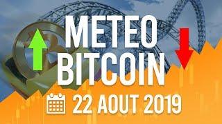 La Météo Bitcoin FR - Jeudi 22 août 2019 - Crypto Fanta