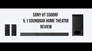 Sony HT S500RF 5.1 Sound Bar Home Theatre Review | Digit.in