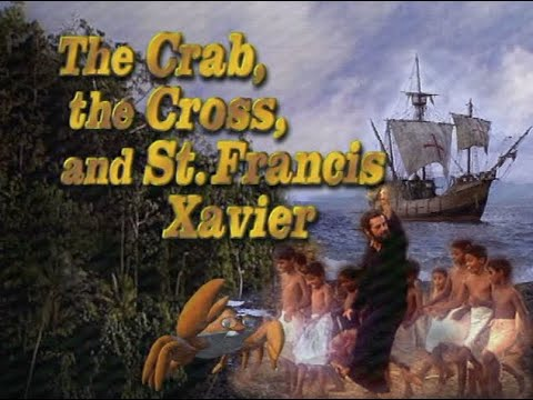 The Crab, The Cross And St. Francis Xavier